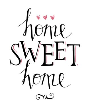 Sweet home hand lettering