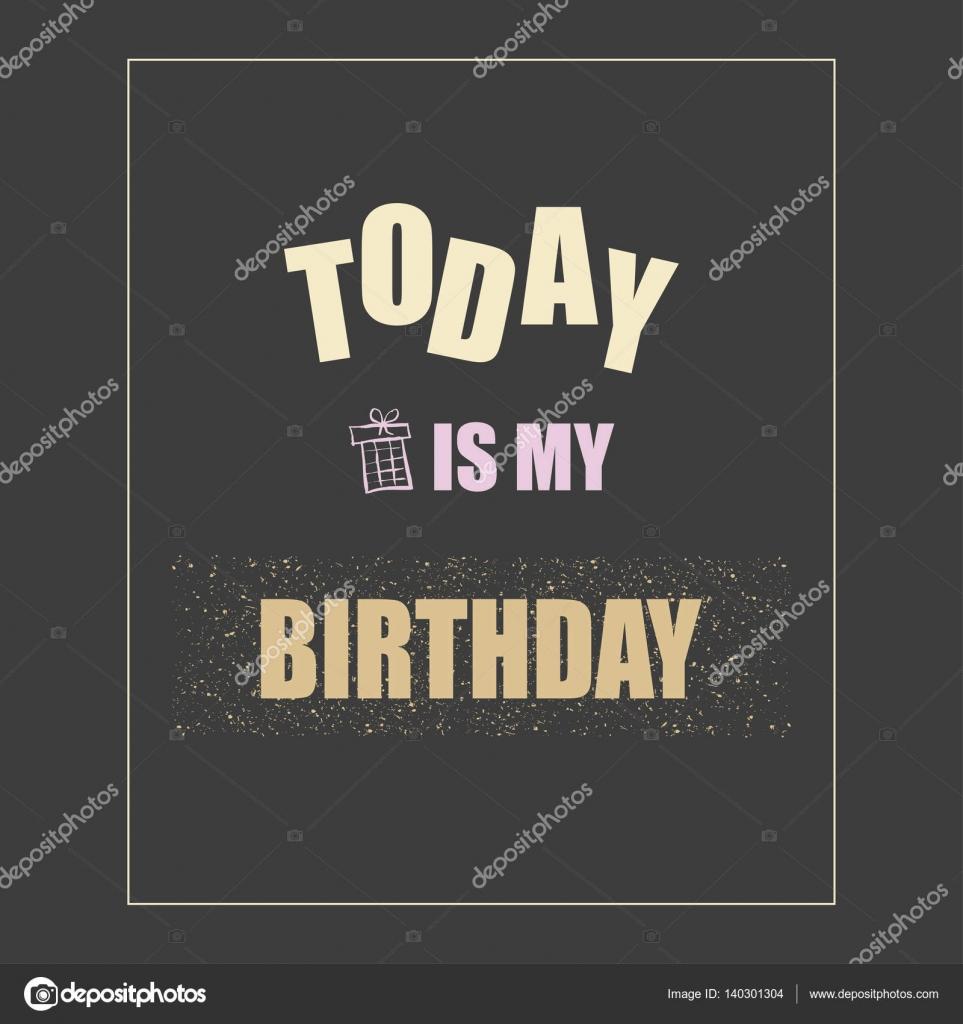 Imágenes Mi Cumpleaños Ilustración De Vector Con La Frase