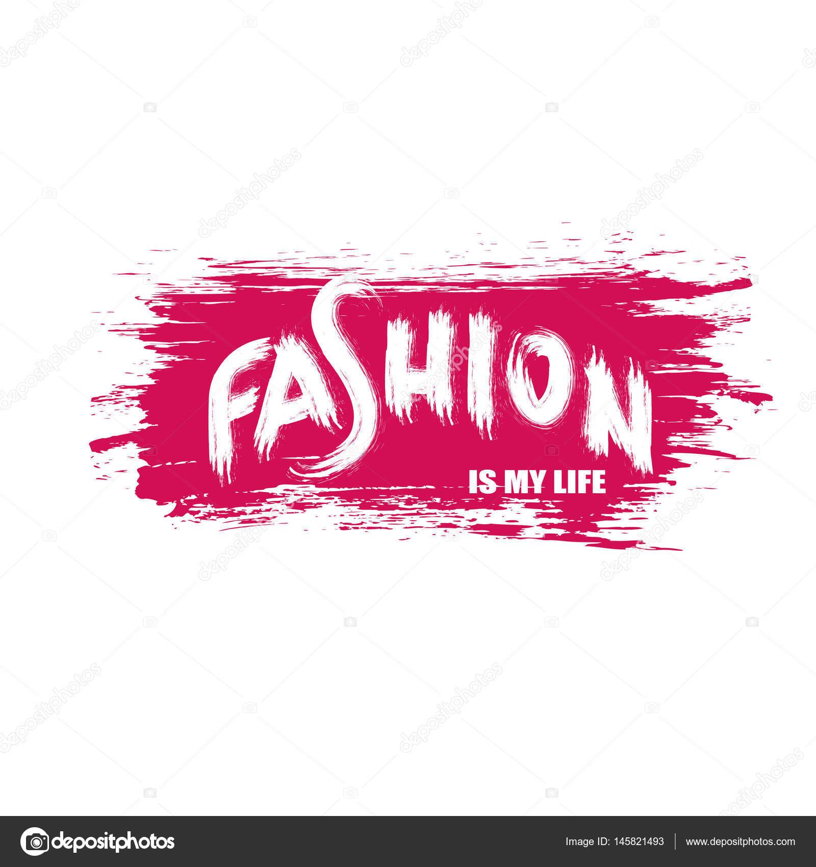 Frases Para La Moda Ilustración Con La Frase Moda Es Mi