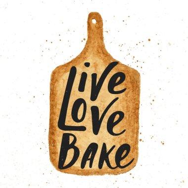 Live, love, bake in hand draw cutting board