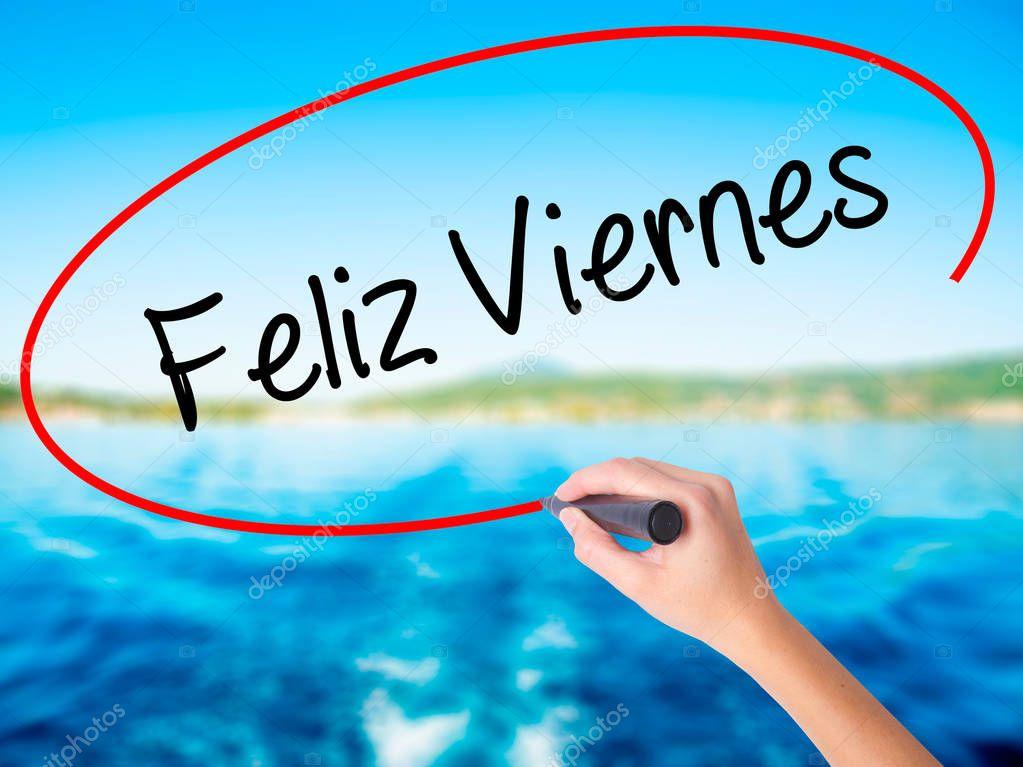Frau Handschrift Feliz Viernes Happy Friday In Spanisch Mit