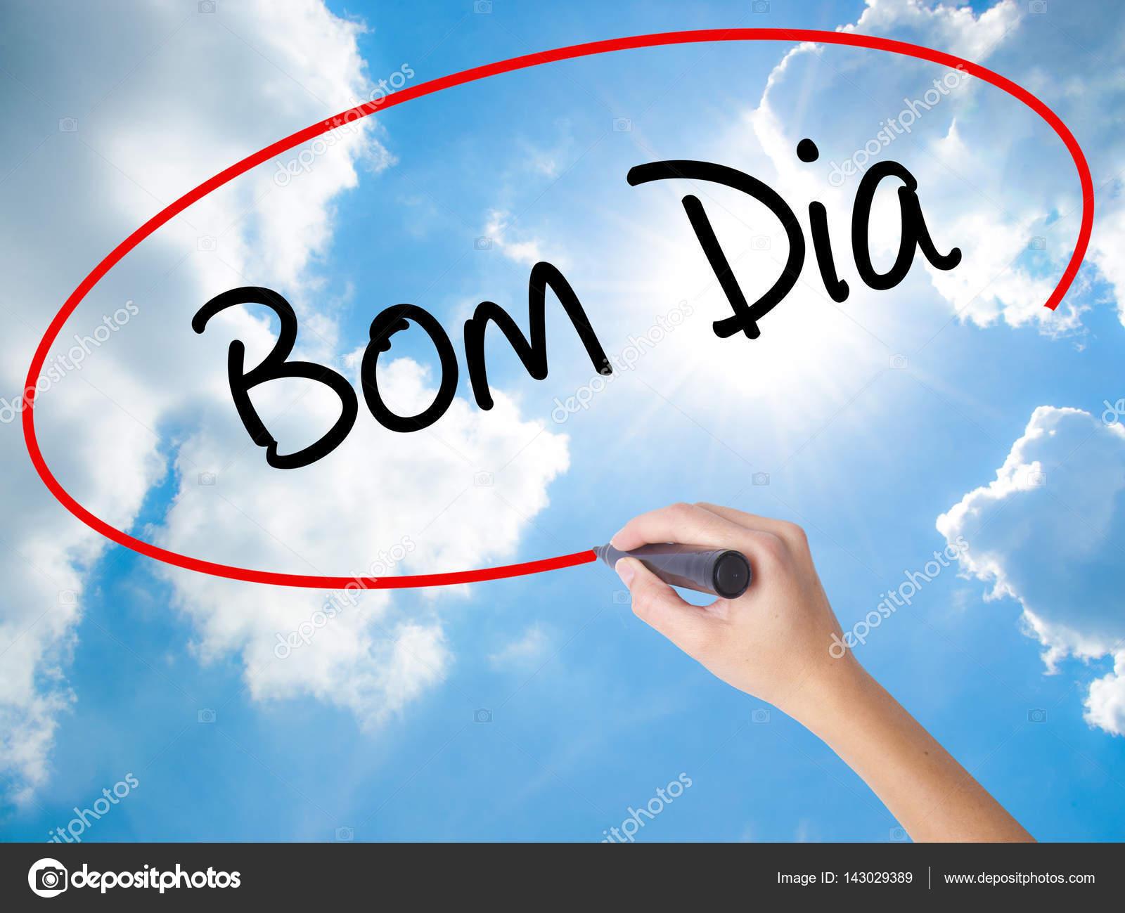 Frau Handschrift Bom Dia Auf Portugiesisch Guten Mor