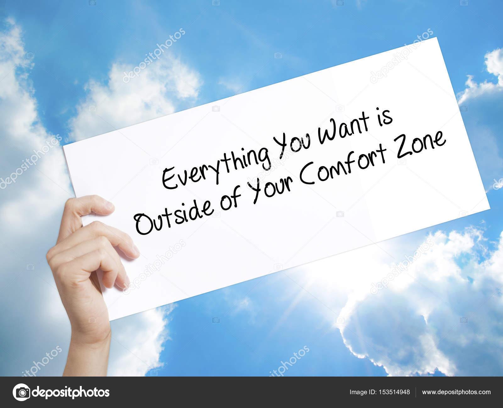 6b5ecd1787432 Tudo o que você quer é fora da sua zona de conforto sinal na whit ...
