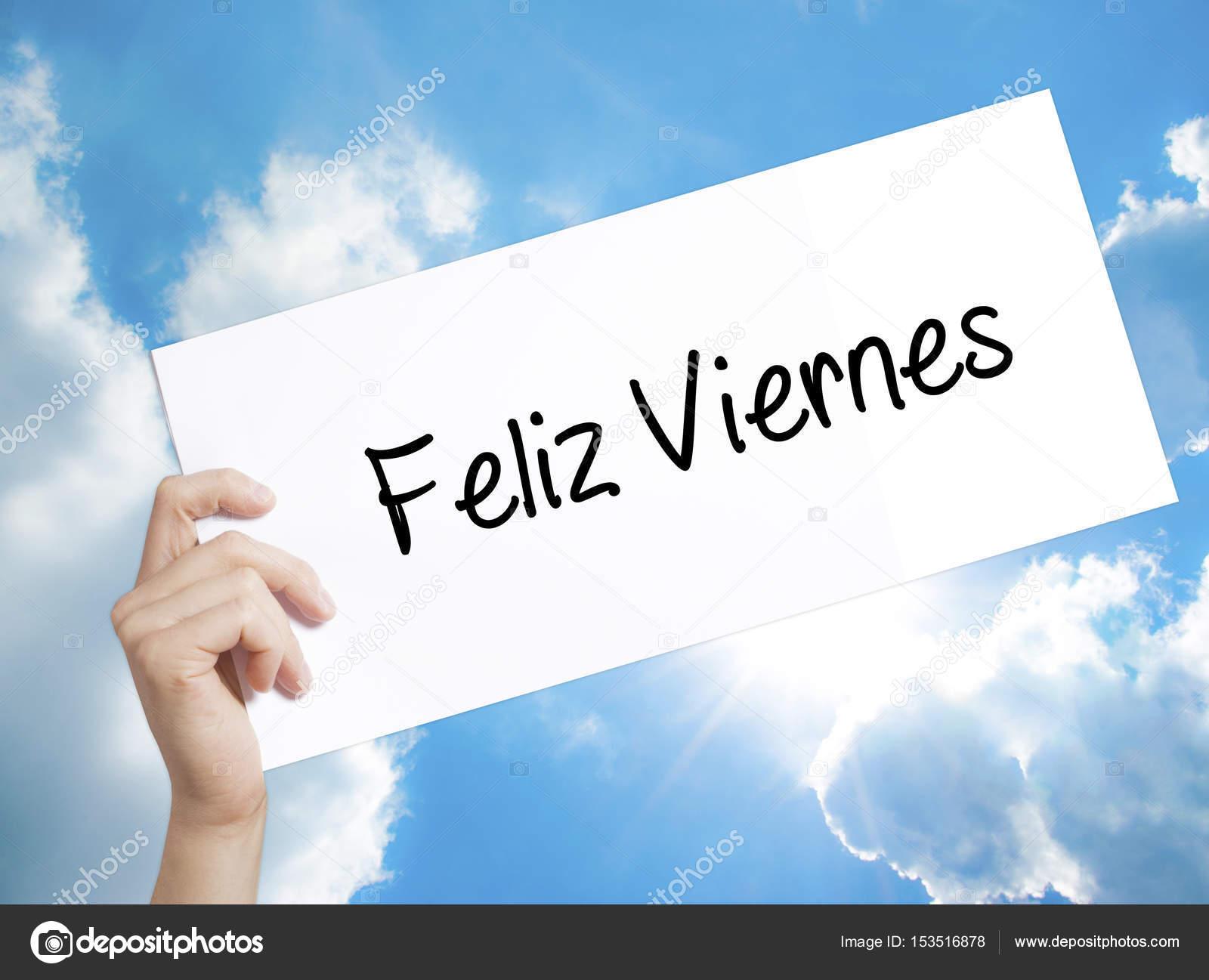 Feliz Viernes Happy Freitag In Spanisch Zeichen Auf Weißem Papier