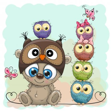 Teddy Bear and five Owls