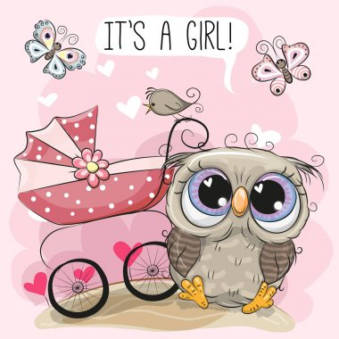 Greeting card it is a girl with baby carriage and Owl