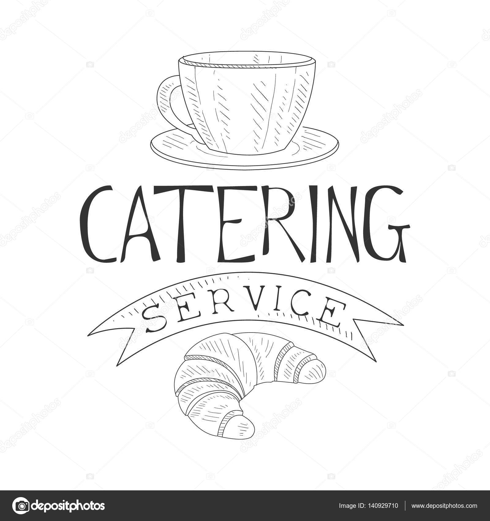 Best catering service hand drawn black and white sign with for Best catering