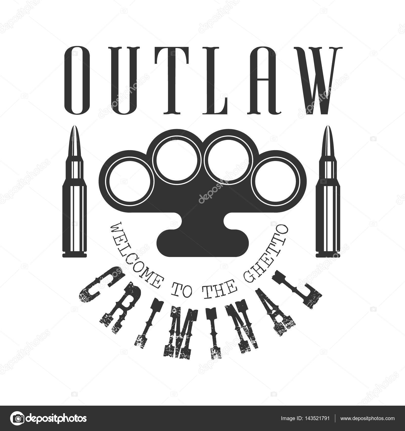 Criminal outlaw street club black and white sign design template criminal outlaw street club black and white sign design template with text brass knuckles and bullets monochrome vector emblem with ghetto symbols for biocorpaavc Images