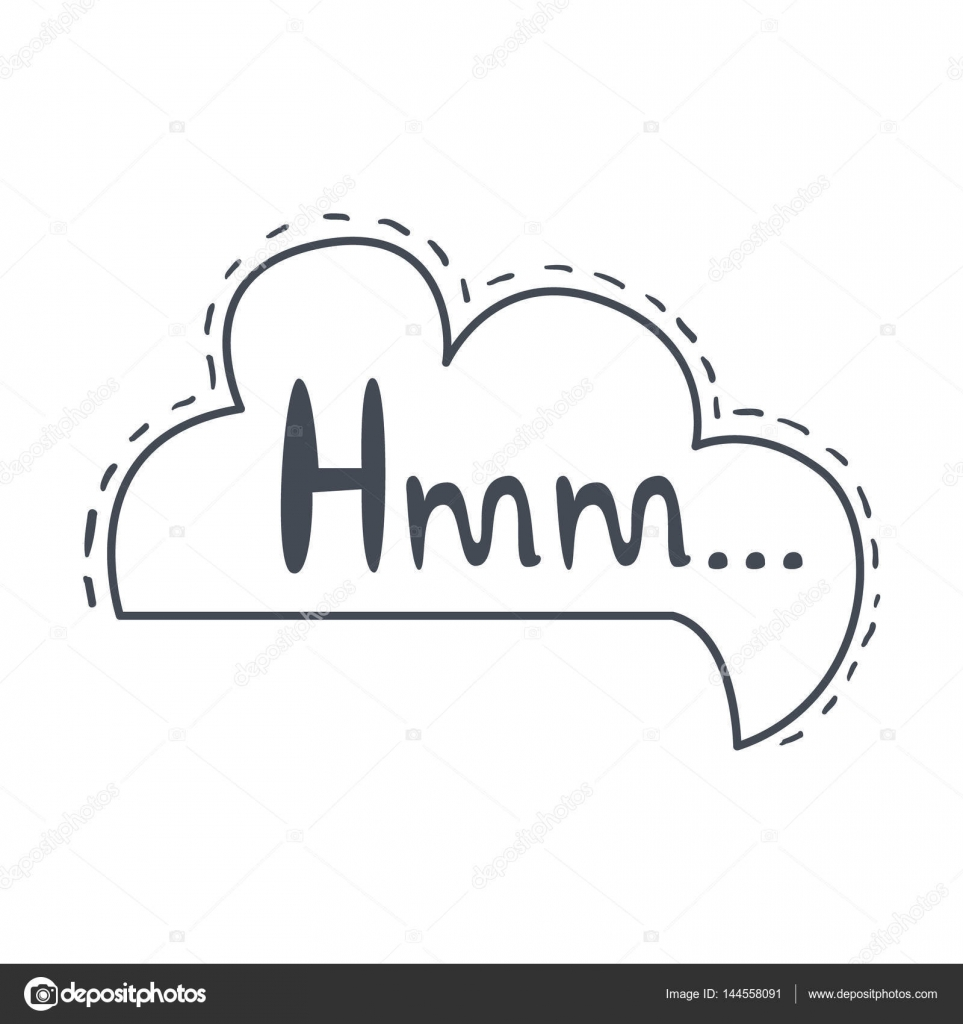Word Hmm, Hand Drawn Comic Speech Bubble Template, Isolated Black ...