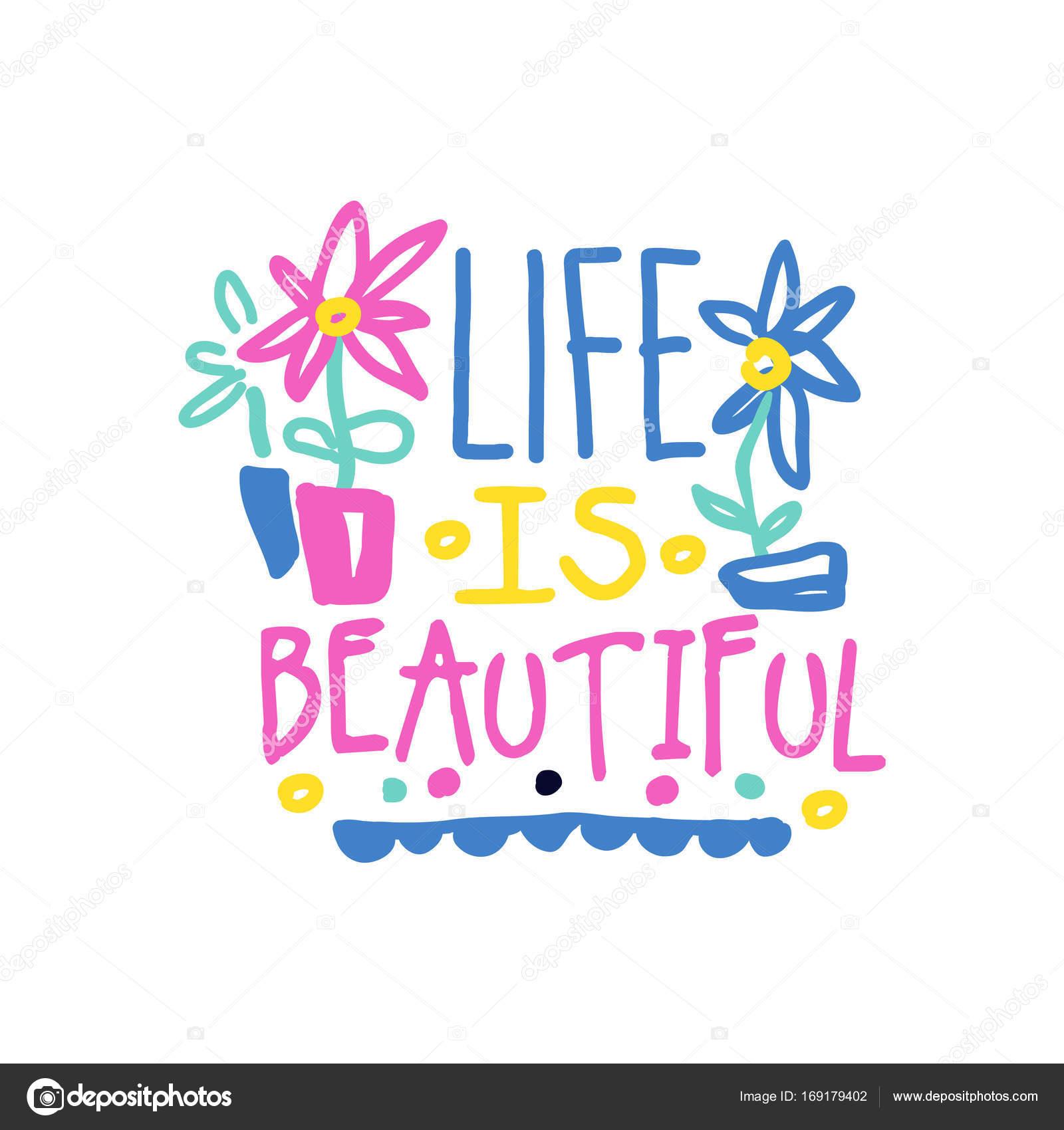 La Vie Est Belle Positive Slogan Manuscrite Lettrage Coloré