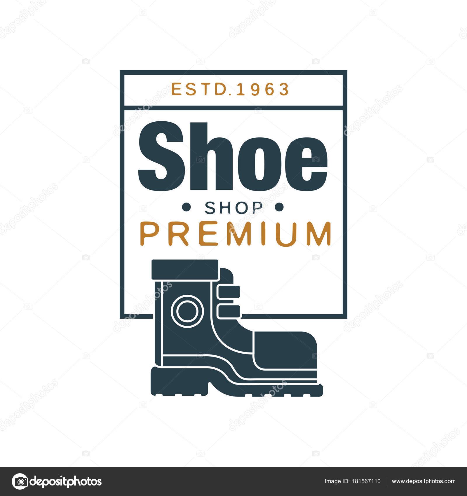 447a3577583 Обуви магазин Премиум логотип, estd 1963 Винтаж пропуска для обуви бренда,  сапожник или обувь ремонт векторные иллюстрации на белом фоне — Вектор от  ...