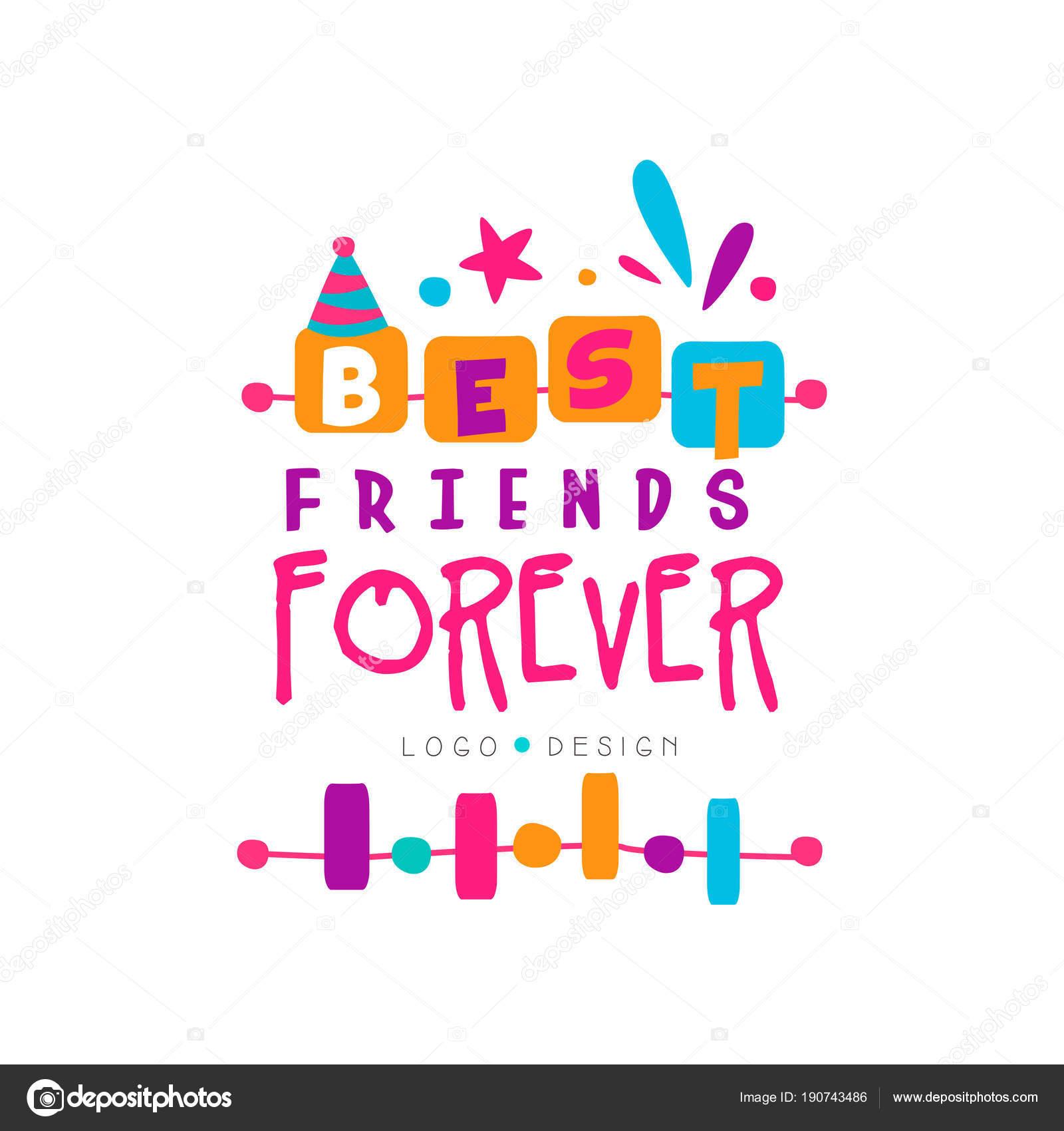 Mejor amigo para siempre logo una plantilla con letras. Tema de la ...