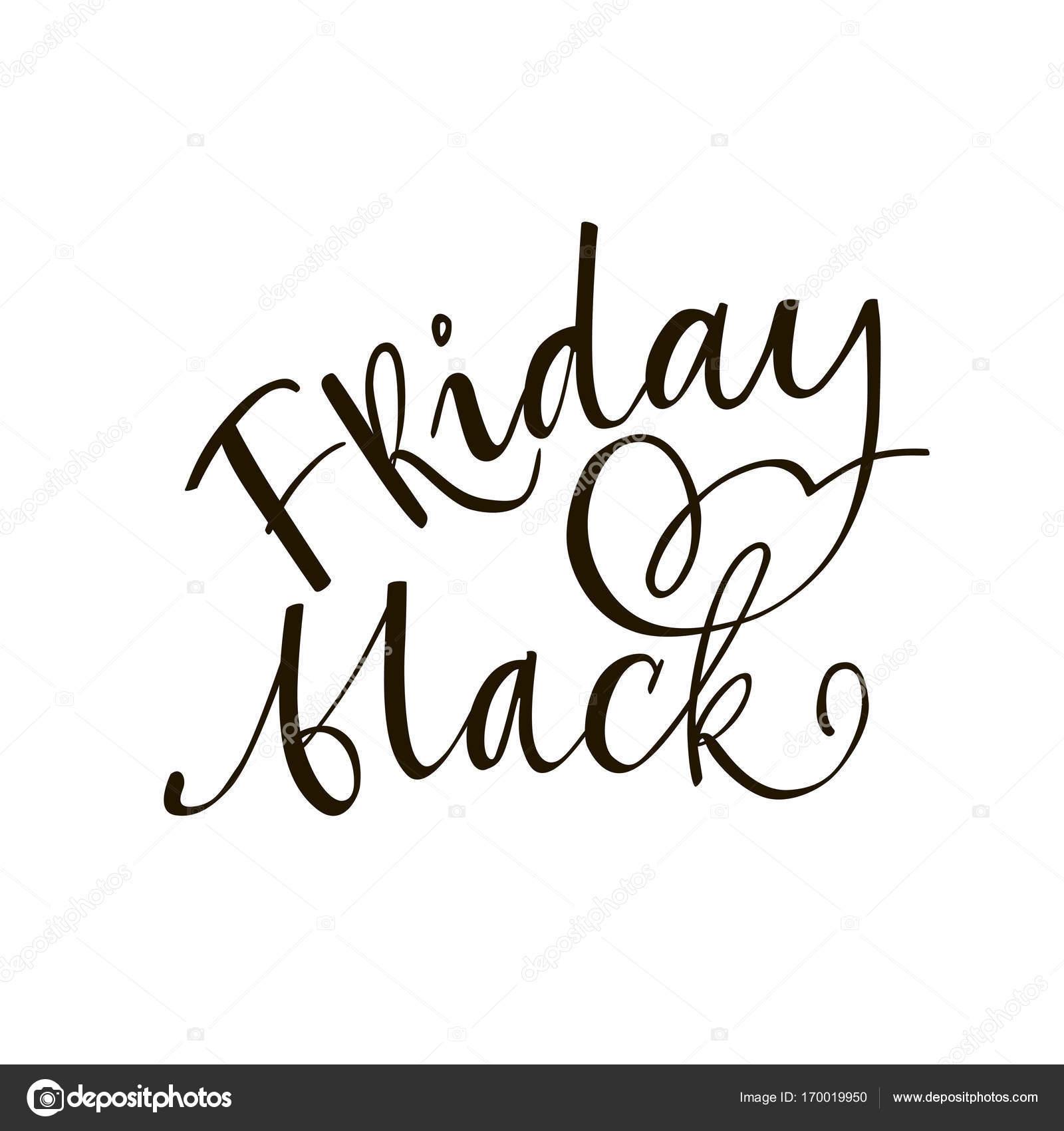 Freitag schwarzer Schrift Satz. Black And White Hand Schriftzug ...