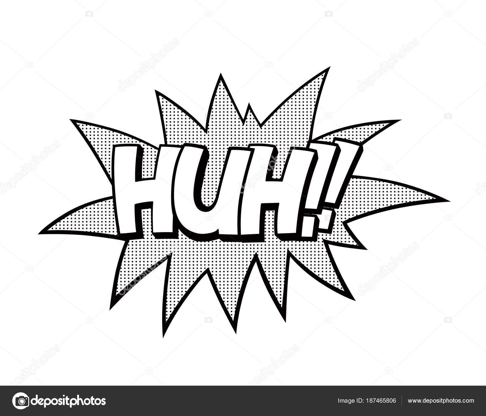 Huh Das Wort Rede Blase Patch Abzeichen Comic Buch Stil ...