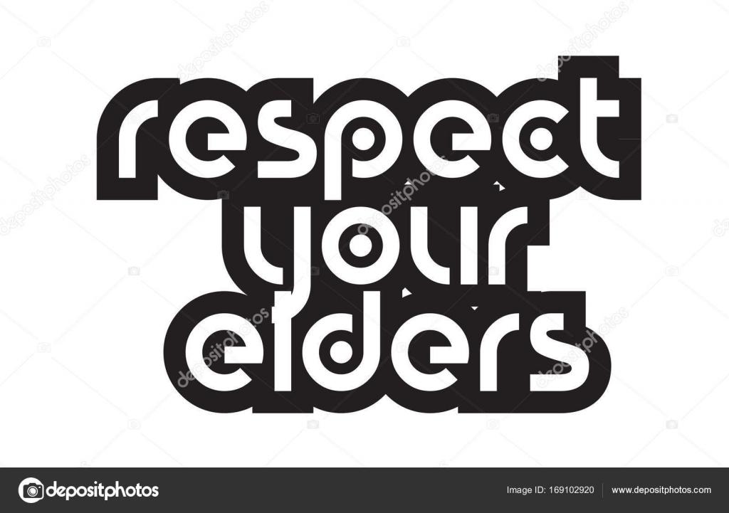 Citaten Respect : Vette tekst respect voor uw oudsten inspirerende citaten tekst