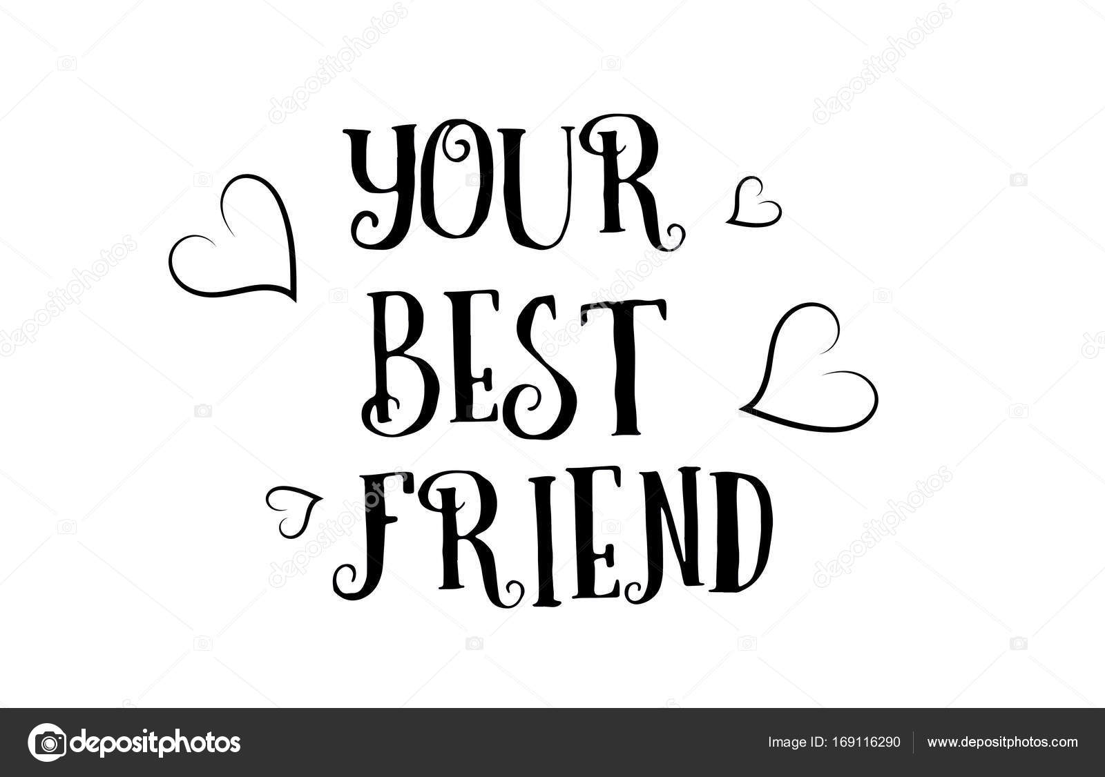 Your Best Friend Love Quote Logo Greeting Card Poster Design Stock