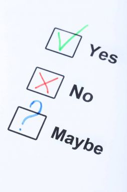 Check boxes yes, no and maybe