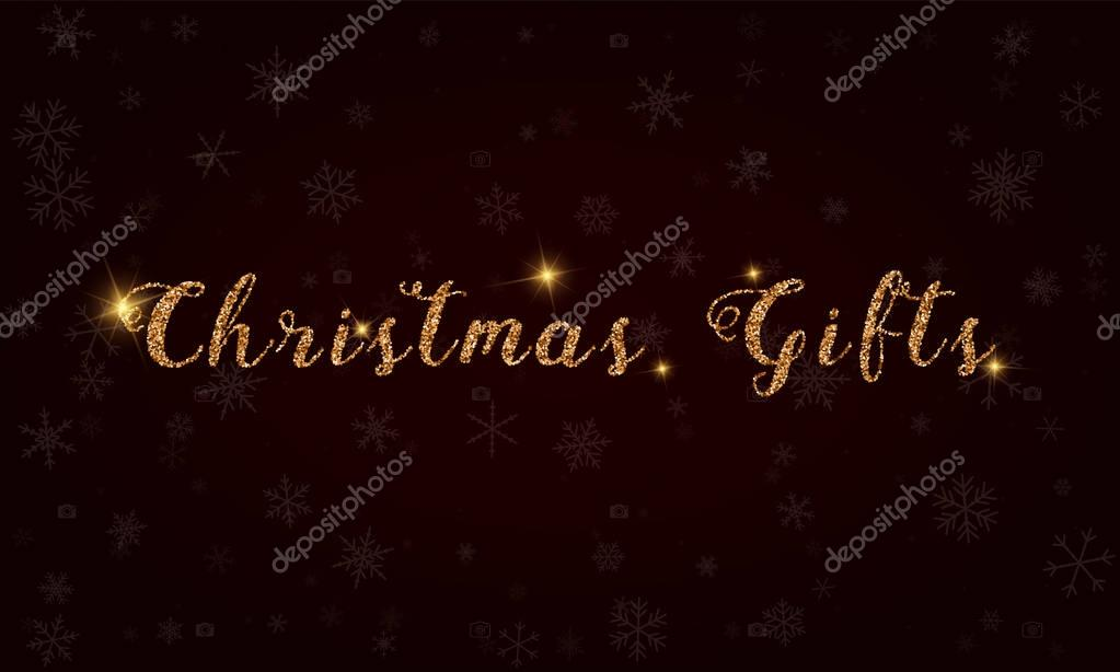 Christmas gifts Golden glitter hand lettering greeting card Luxurious design element vector