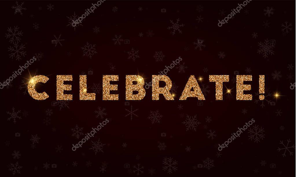 Celebrate Golden glitter greeting card