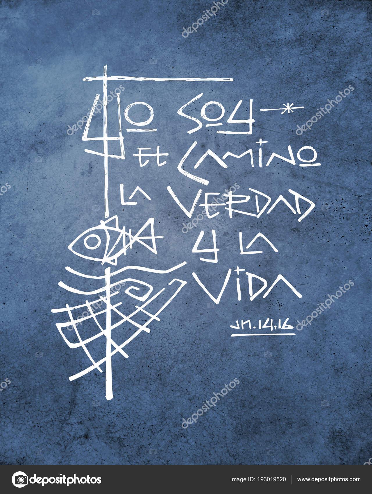 Frase Español Significa Soy Camino Verdad Vida Fotos De