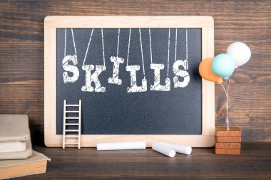Skills. Education, Career, Business, Opportunities and Success Concept