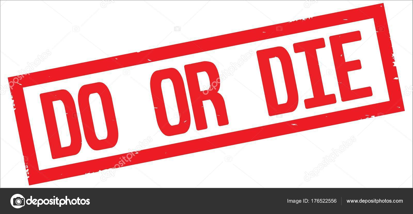 do or die text on red rectangle border stamp stock photo