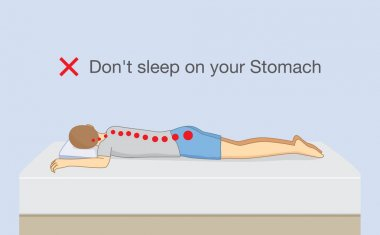 Don't sleep on your stomach.