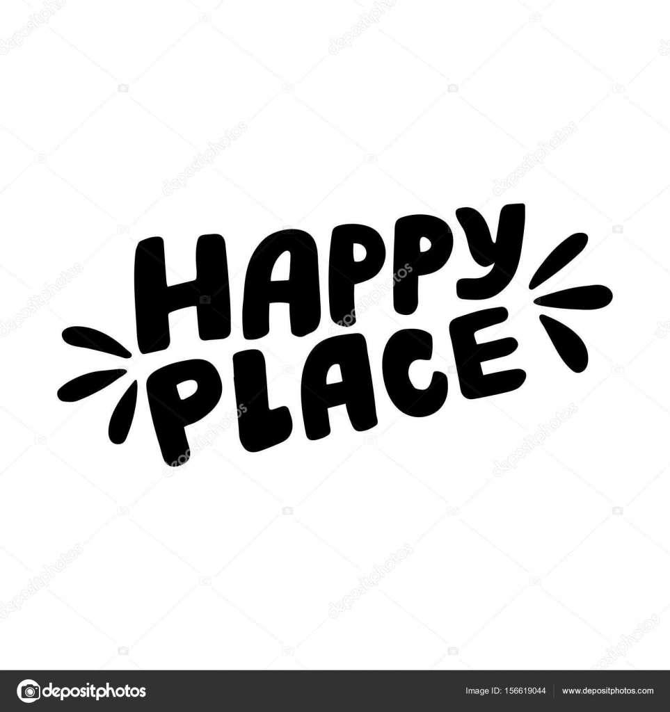 Happy Place vector lettering Motivational quote