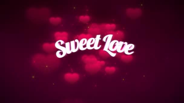 Animované detailní Sweet Love text a pohyb romantické srdce na Valentýna lesklé pozadí