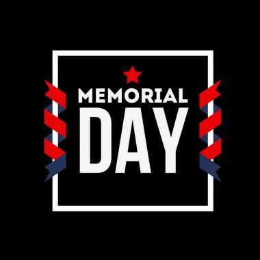 Happy Memorial Day. We will always remember. Greeting card with letters and background.