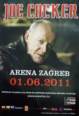 ZAGREB, CROATIA - JUNE 1, 2011: Poster for Joe Cocker concert at Arena Zagreb, Zagreb, Croatia, Europe