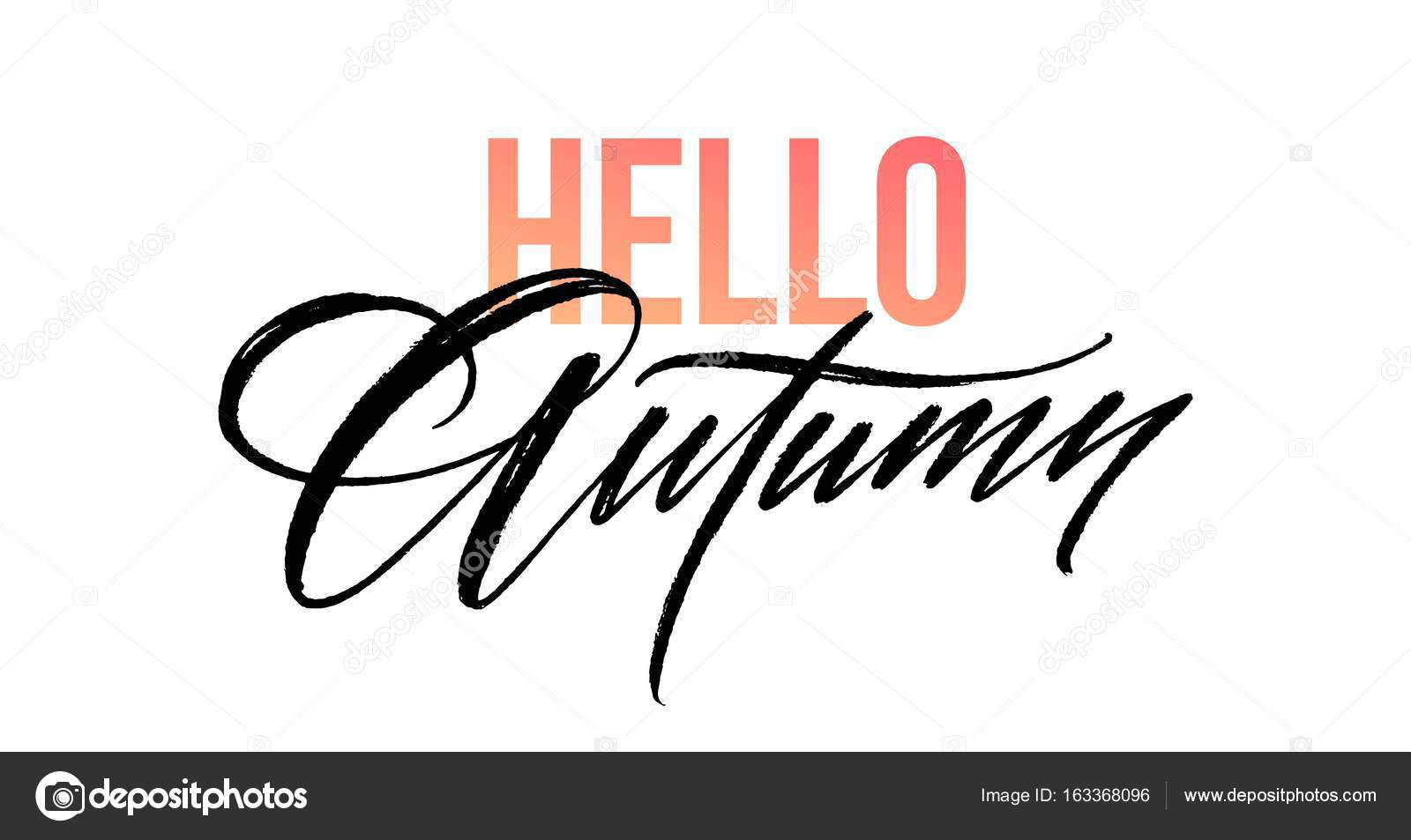 Hello Autumn Lettering For Card, Poster, Banner, Print, Handwritten Quotes,  Fall Modern Brush Calligraphy. Vector Illustration EPS10 U2014 Vector By Vik_Y