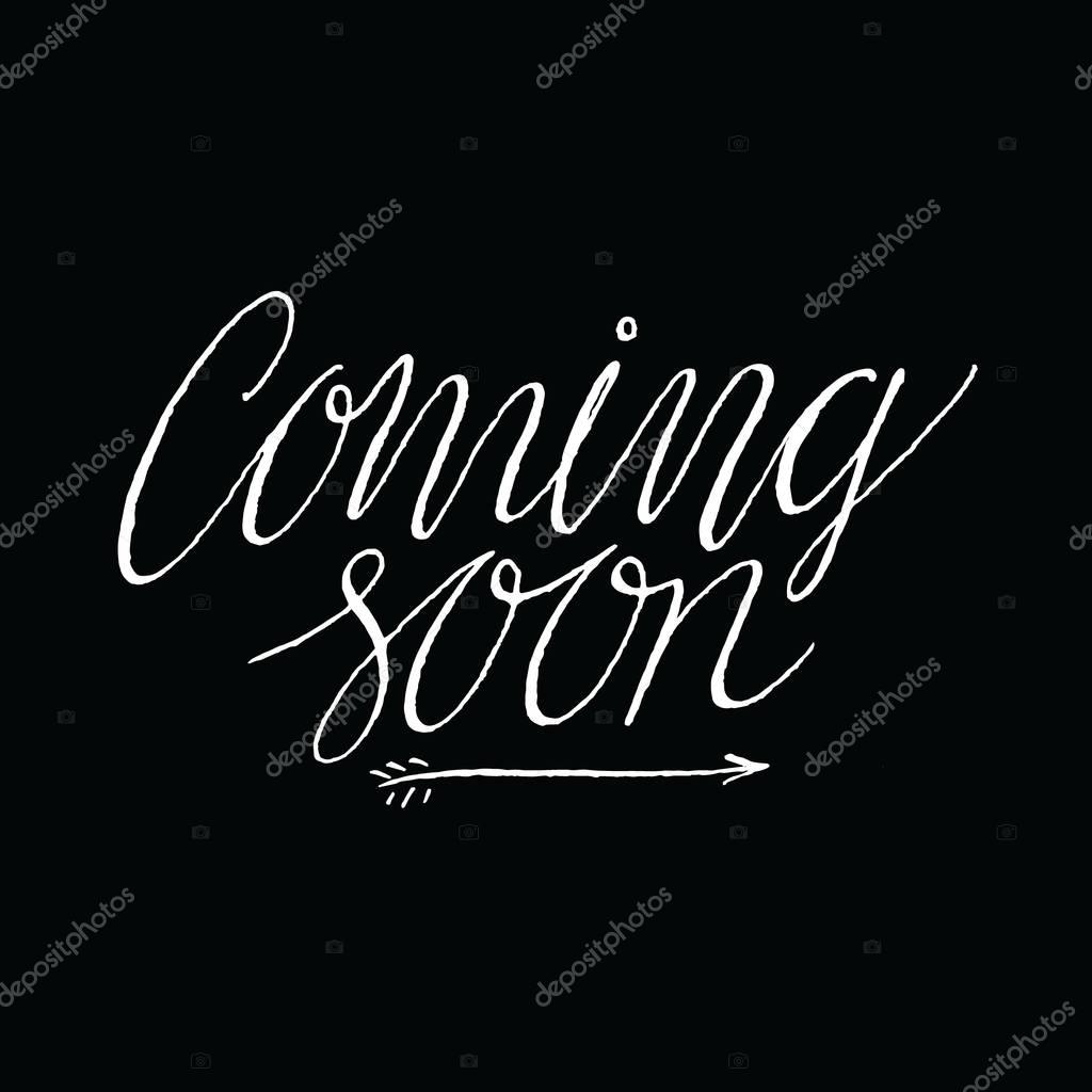 Coming Soon Positive Quote Handwritten Vector Image By C Verywell Vector Stock 130159854