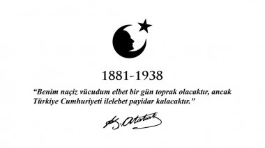 November 10 Ataturk Commemoration Day and Ataturk week.