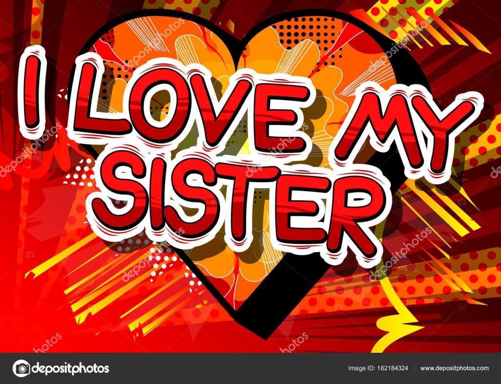 Eu Amor Minha Irmã Frase De Estilo Quadrinhos Vetores De Stock