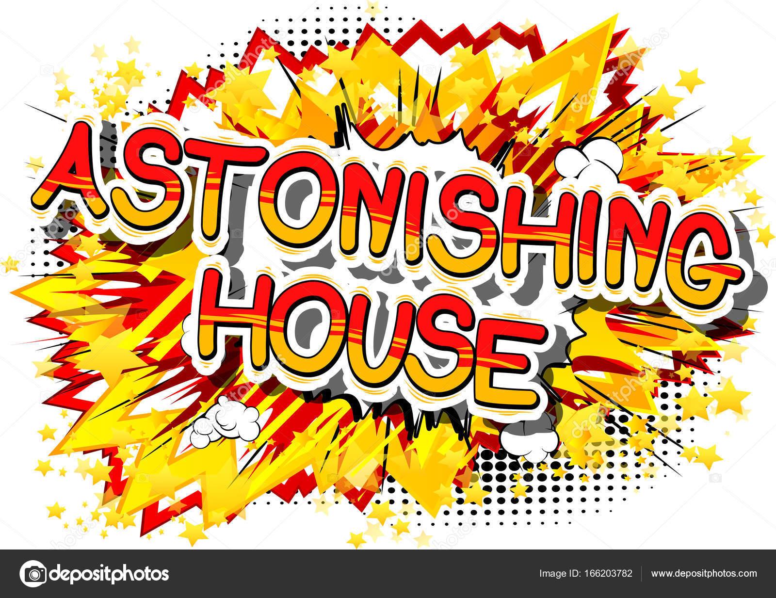 Erstaunliche Haus - Comic-Buch-Wort — Stockvektor © NoraVector ...