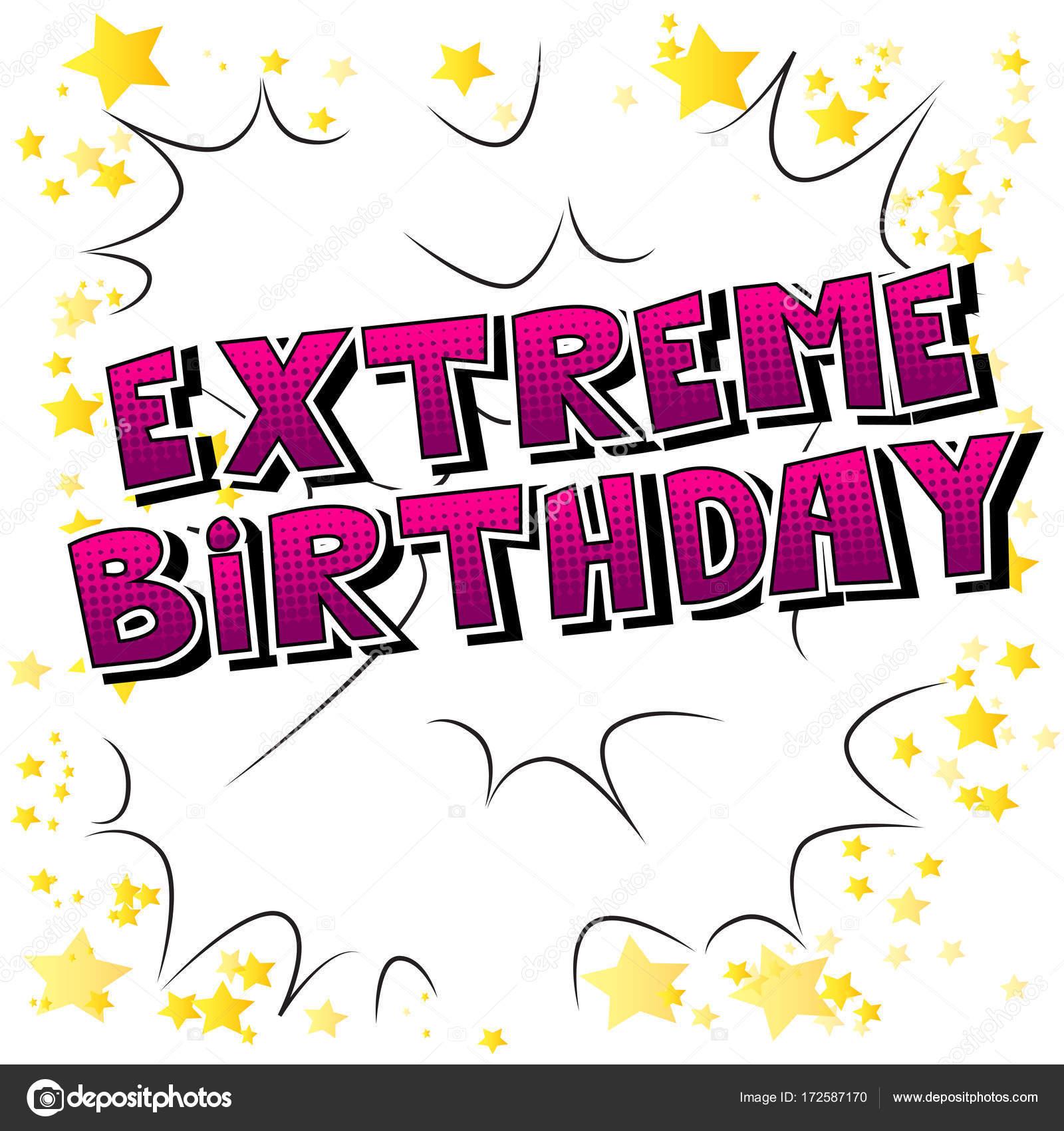 Extreme Geburtstag Comic Buch Stil Wort Stockvektor C Noravector