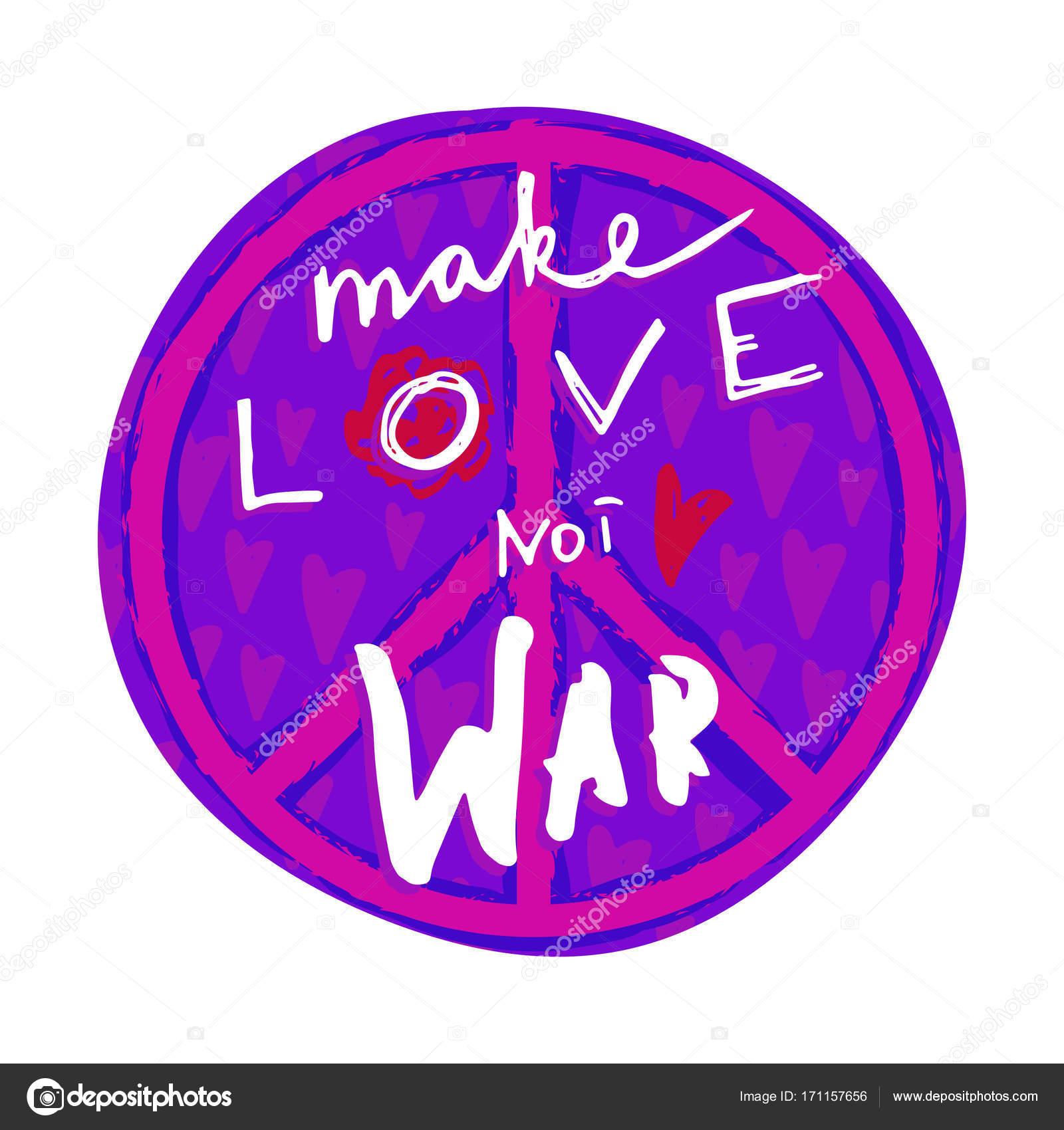 Nicht Krieg Liebe machen. Handgezeichnete Schriftzug mit Hippie ...