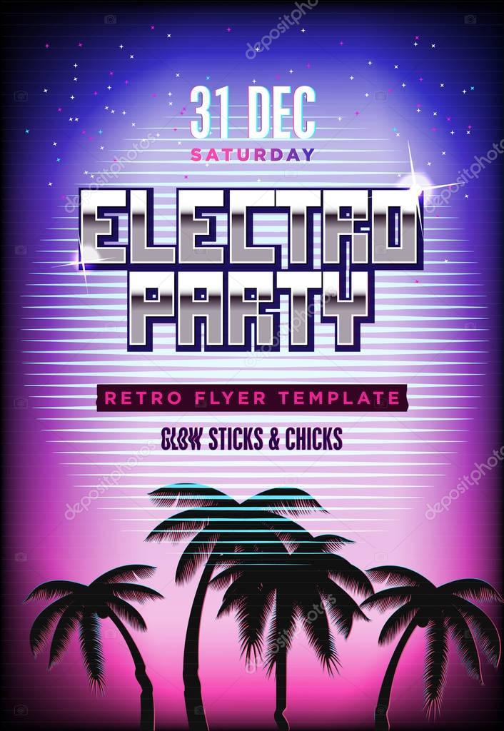 cartel de la fiesta de electro retro a os 80 fondo de ne n plantilla flyer discoteca formato. Black Bedroom Furniture Sets. Home Design Ideas