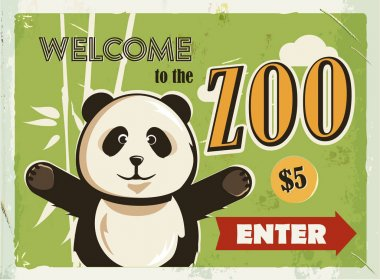 Grunge retro metal sign with panda. Welcome to the Zoo. Vintage poster. Road signboard. Old fashioned design.