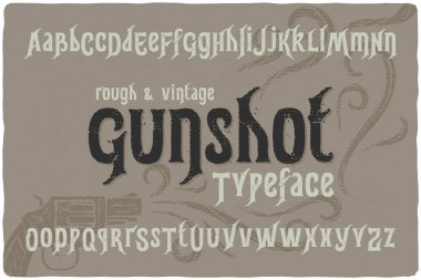 Classic smooth font named Gunshot Typeface with ornament illustration of gun on grey background stock vector