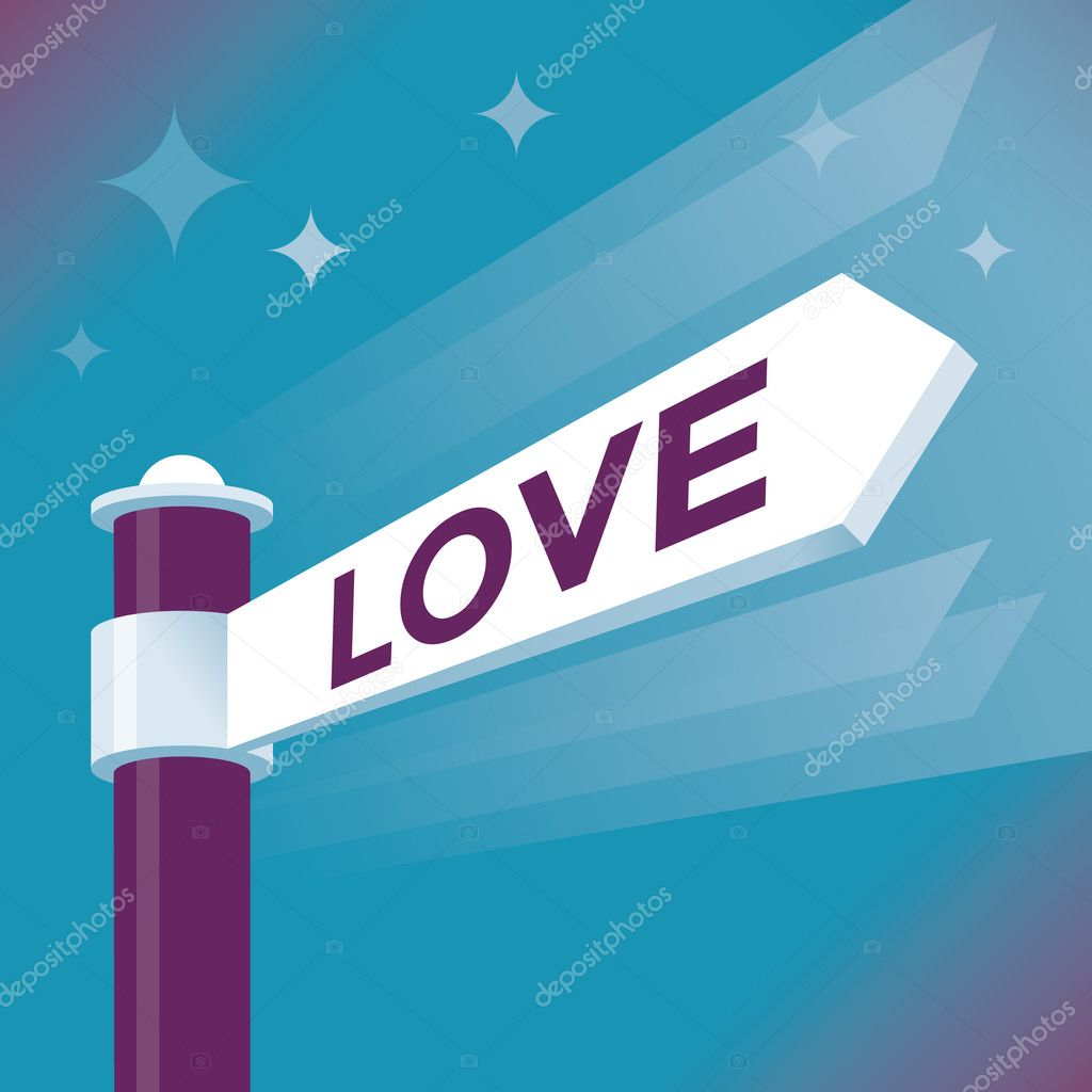 Abstract love street arrow sign  Idea - Way to true love