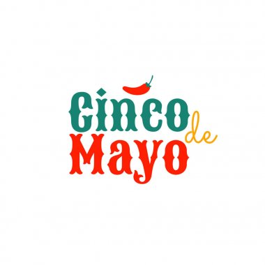 Cinco de mayo. Design element for poster or greeting card. Vector illustration, text with small red hot Chili pepper, isolated on white clip art vector