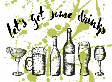 beer,coctail and wine on green stains, lettering lets get some drinks