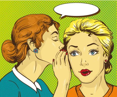 Pop art retro comic vector illustration. Woman whispering gossip or secret to her friend.