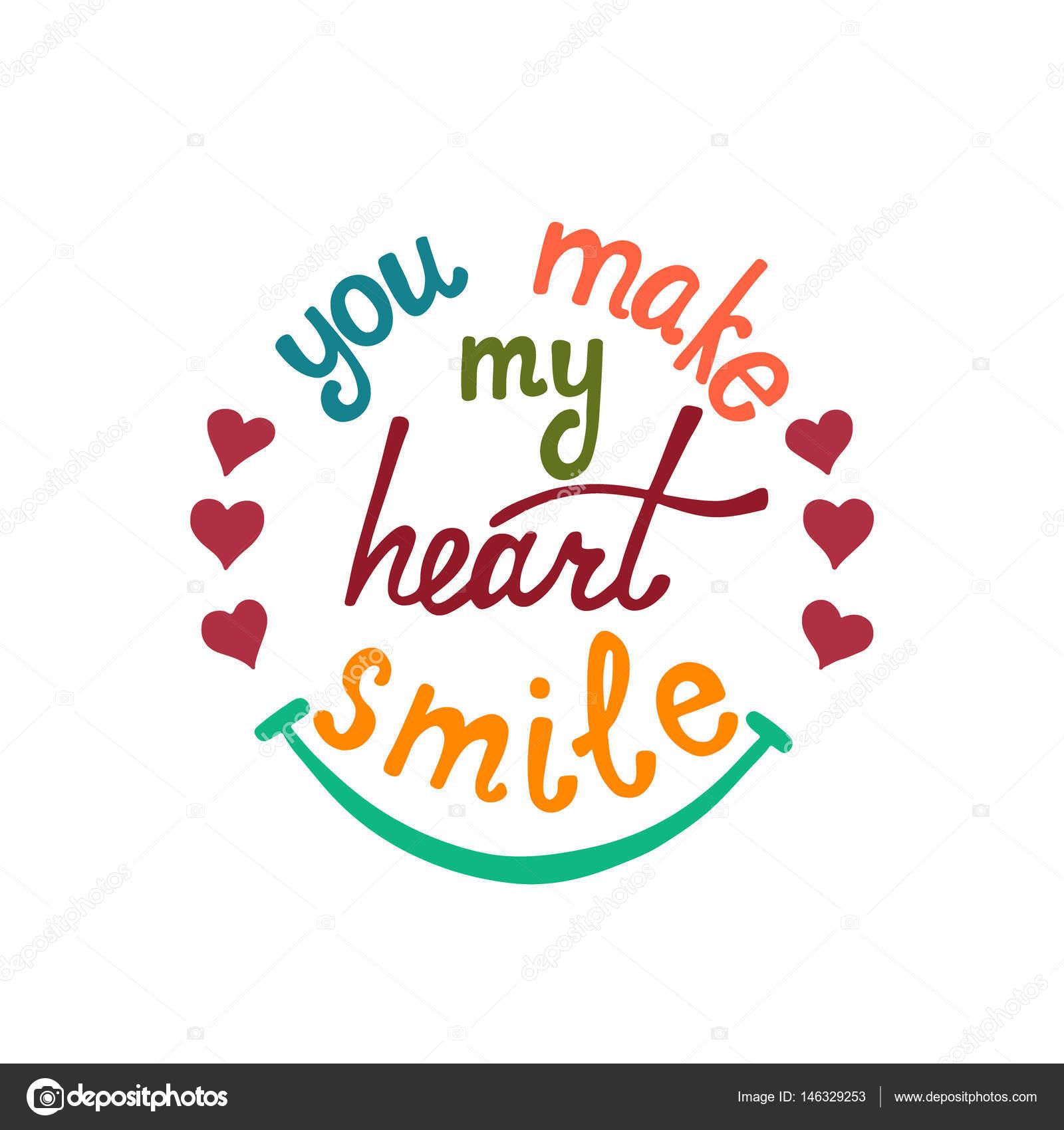 Você Faz Meu Coração Sorrir Letras Frase Romântica Sobre Amor