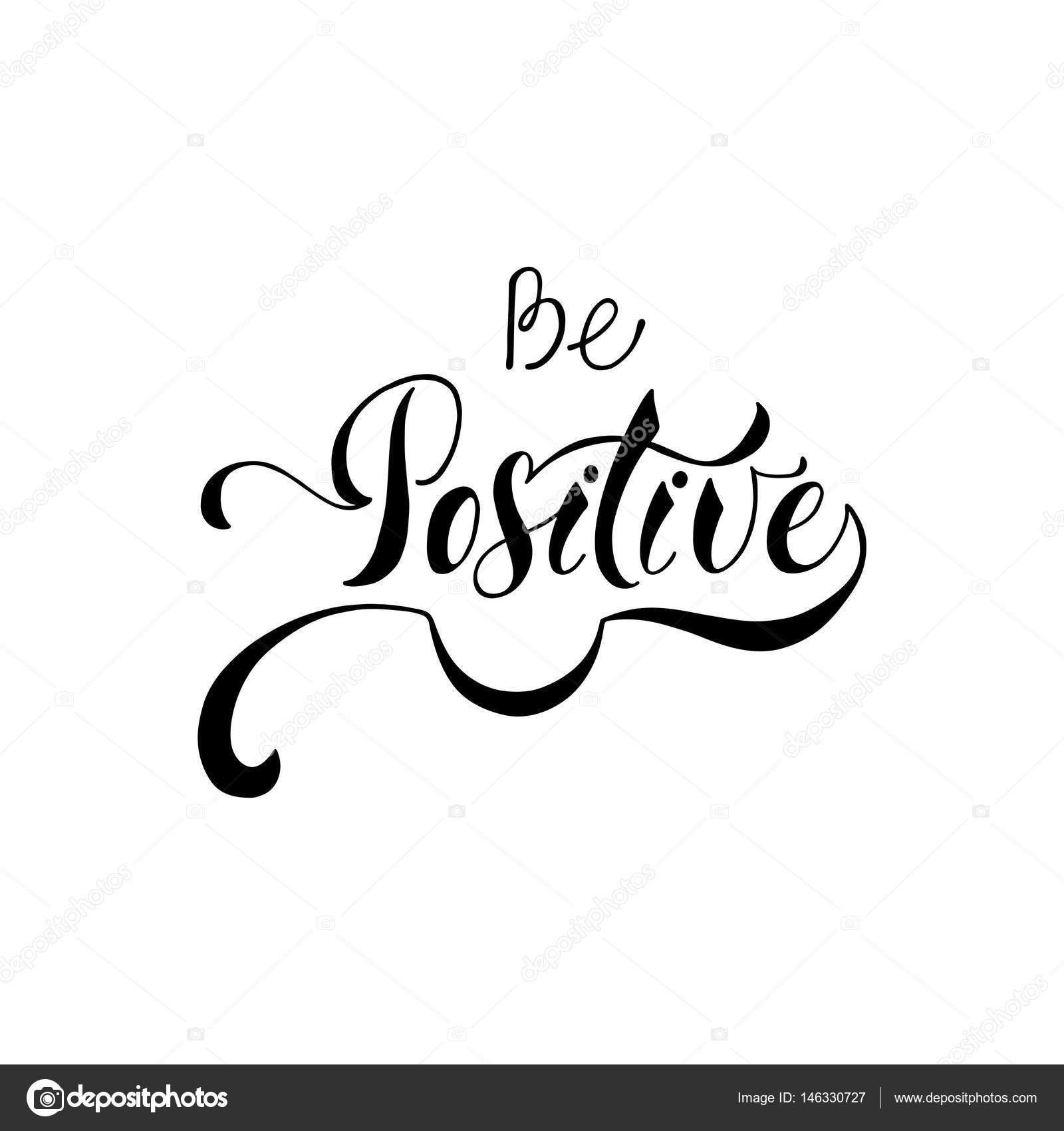 Positive Inspirational Quotes Be Positiveinspirational Quote About Happy Stock Vector