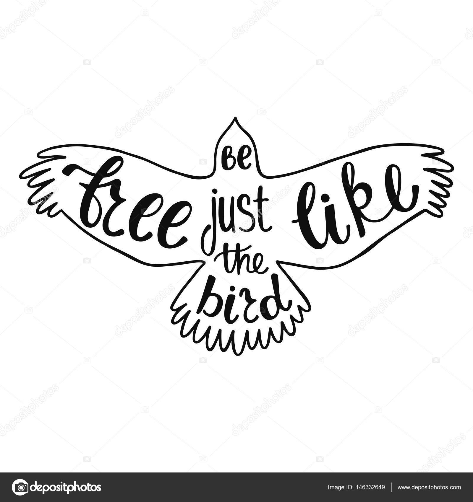 Ser Livre Como O Pássaro Inspiradora Citação Vetores De Stock