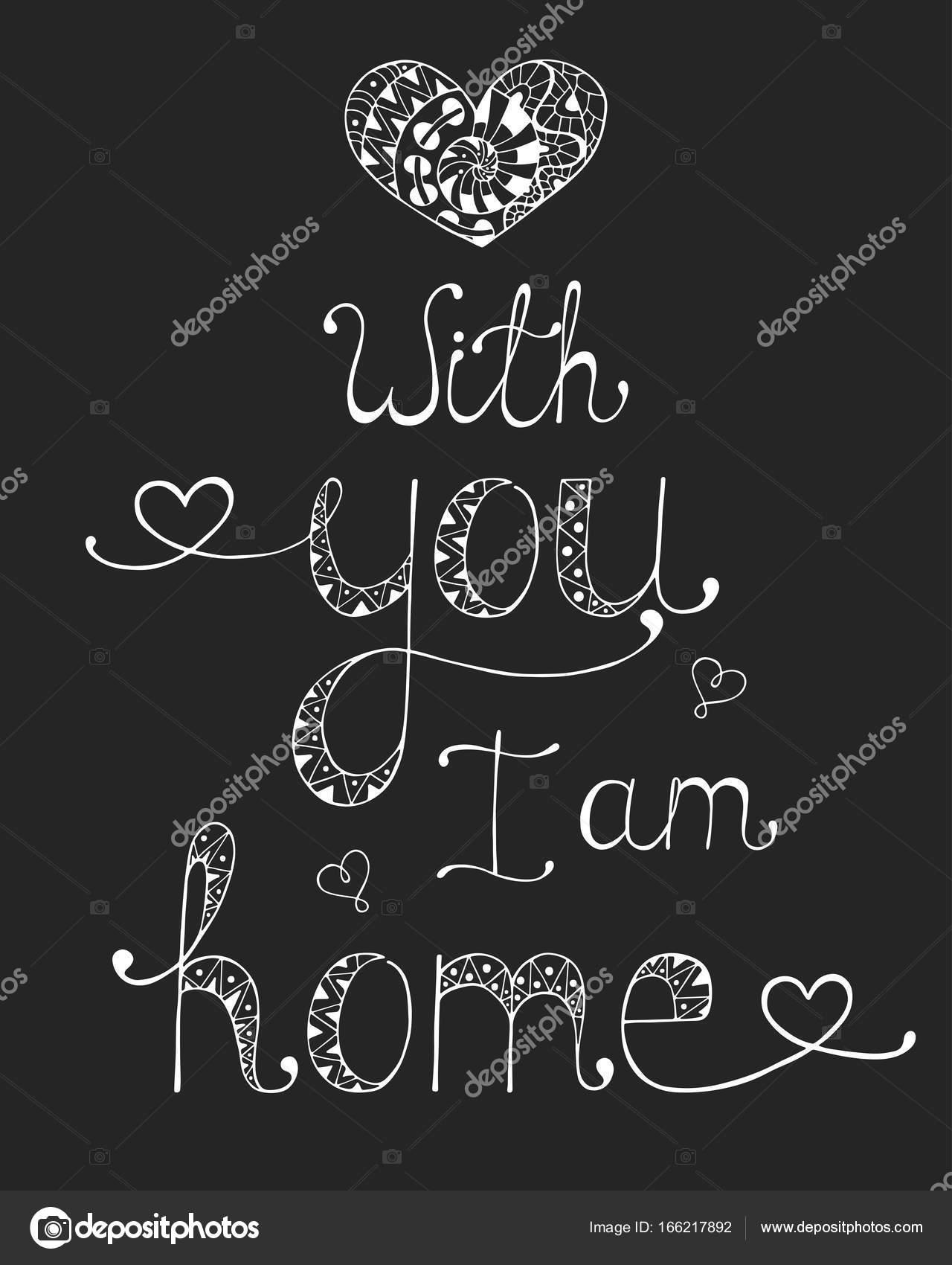Kalligraphische Phrase Für Ihr Design Ich Bin Bei Dir Zuhause