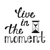 Žít v okamžiku. Inspirativní citát o šťastné